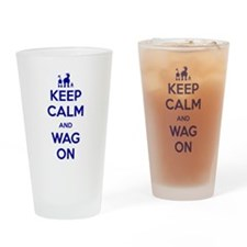 Keep Calm and Wag On Drinking Glass