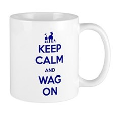 Keep Calm and Wag On Mug
