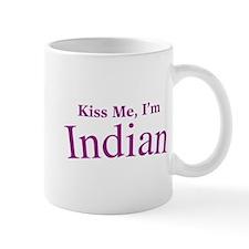 Kiss Me, I'm Indian Mug