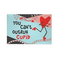 You Can't Outrun Cupid Rectangle Magnet