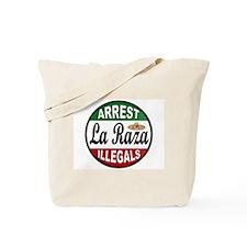 DEPORT ILLEGALS Tote Bag