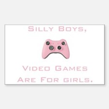 Silly Boys, Video Games Are F Sticker (Rectangle)