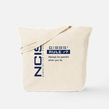 NCIS Gibbs' Rule #7 Tote Bag