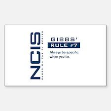 NCIS Gibbs' Rule #7 Decal