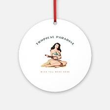 Tropical Paradise Island Girl 2 Ornament (Round)