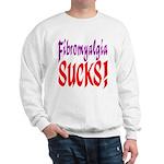 Fibromyalgia Sucks! Sweatshirt