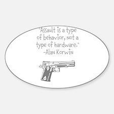Assault is a Type of Behavior Sticker (Oval)