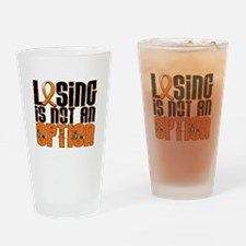 Losing Is Not An Option MS Drinking Glass
