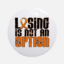 Losing Is Not An Option MS Ornament (Round)
