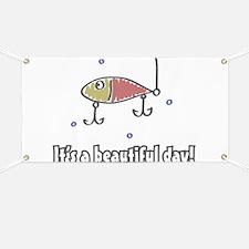 Its a Beautiful Life - Fishin Banner