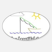 Its a Beautiful Life - Fishin Decal