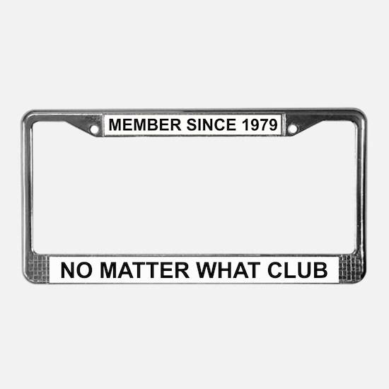 Member Since 1979 - License Plate Frame