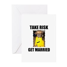 """TAKE RISK """"GET MARRIED"""" Greeting Cards (Package of"""