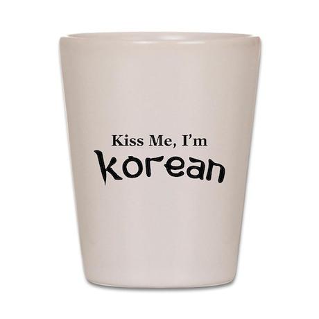 Kiss Me, I'm Korean Shot Glass