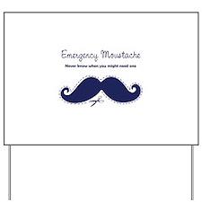 Emercency Moustache Yard Sign