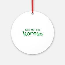 Kiss Me, I'm Korean Ornament (Round)