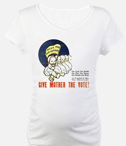 Give Mother the Vote Shirt