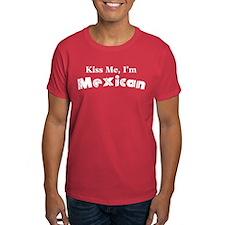 Kiss Me, I'm Mexican T-Shirt