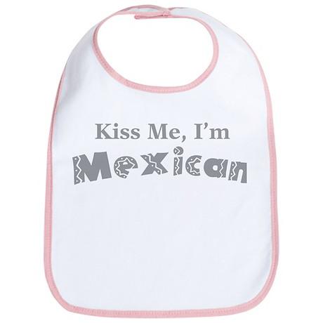 Kiss Me, I'm Mexican Bib