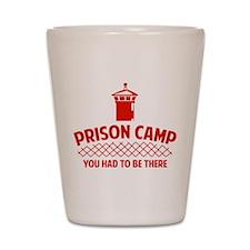 Prison Camp Shot Glass