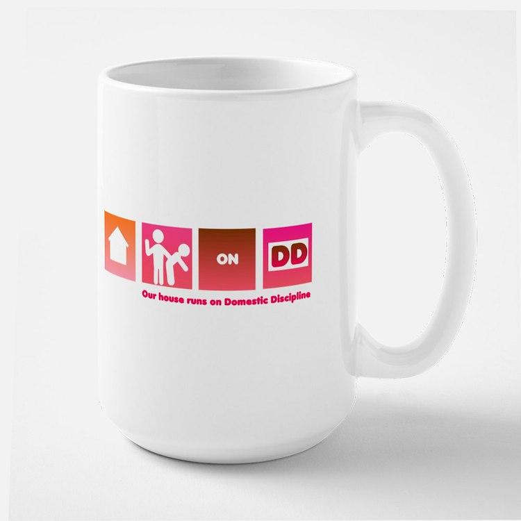 Our House Runs on DD -- Mug