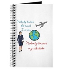 Nobody Knows The Travel I've Seen Journal