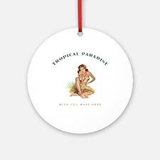 Tropical Paradise Island Girl 1 Ornament (Round)