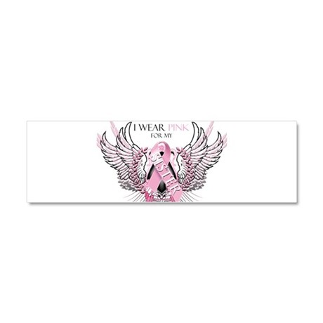 I Wear Pink for my Sister Car Magnet 10 x 3