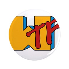 "WTF 3.5"" Button (100 pack)"