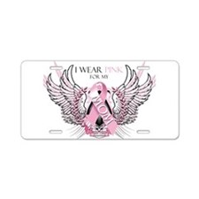 I Wear Pink for my Mom Aluminum License Plate