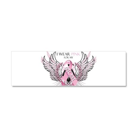I Wear Pink for my Mom Car Magnet 10 x 3