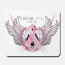 I Wear Pink for my Grandma Mousepad