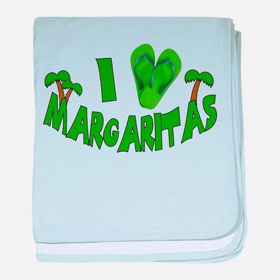 I love Margaritas baby blanket