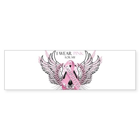 I Wear Pink for my Daughter Sticker (Bumper)