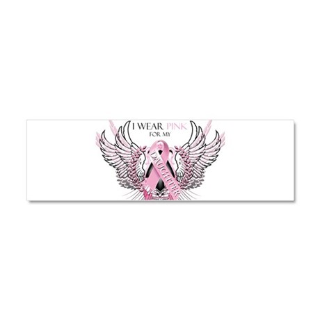 I Wear Pink for my Daughter Car Magnet 10 x 3