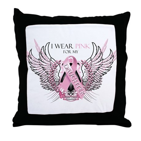 I Wear Pink for my Daughter Throw Pillow