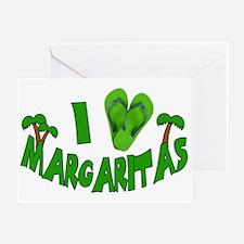 I love Margaritas Greeting Card