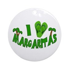 I love Margaritas Ornament (Round)