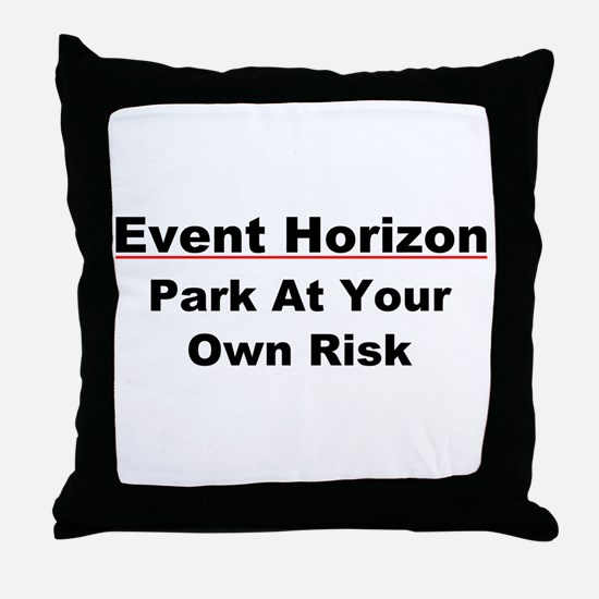 Event Horizon: Parking Risk Throw Pillow