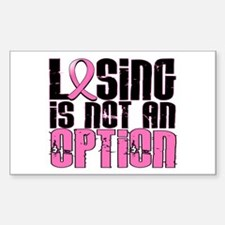 Losing Is Not An Option Breast Cancer Decal