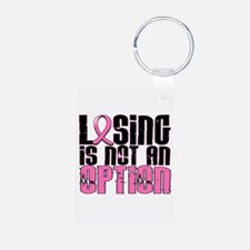 Losing Is Not An Option Breast Cancer Keychains
