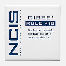 NCIS Gibbs' Rule #18 Tile Coaster