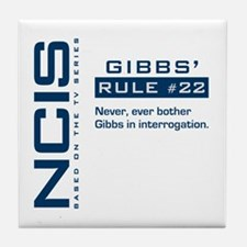 NCIS Gibbs' Rule #22 Tile Coaster