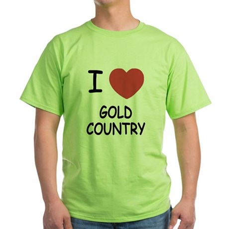 I heart gold country Green T-Shirt
