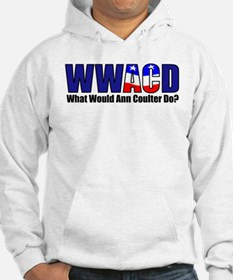 WWACD? - What would Ann Coulter Do? Hoodie