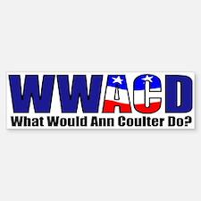 WWACD? - What would Ann Coulter Do? Bumper Bumper Sticker