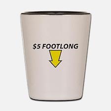 $5 Footlong Shot Glass