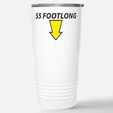 $5 Footlong Stainless Steel Travel Mug