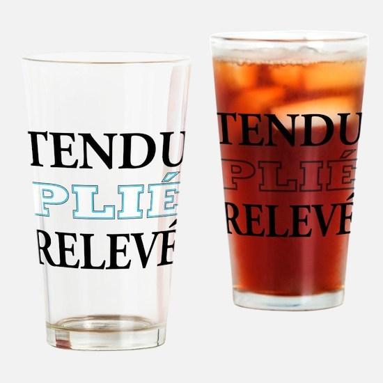 Tendu, Plie, Releve (Blue Design) Drinking Glass