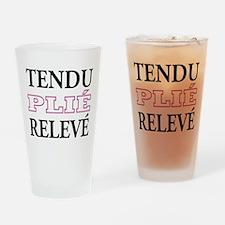 Tendu, Plie, Releve (Pink Design) Drinking Glass